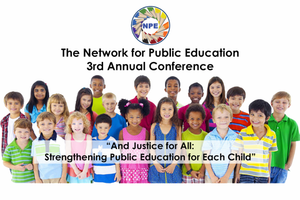 The 2016 Network for Public Education Conference, held April 15-17 in Raleigh, NC