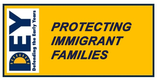DEY's Actions on Protecting Immigrant Families