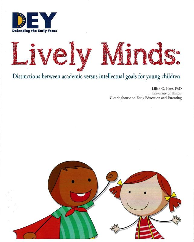 DEY -- Lively minds: Distinctions between Academic versus Intellectual goals for young children