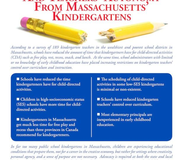 DEY -- The Disappearance of child-directed activities and teachers' autonomy from Massachusetts kindergartens