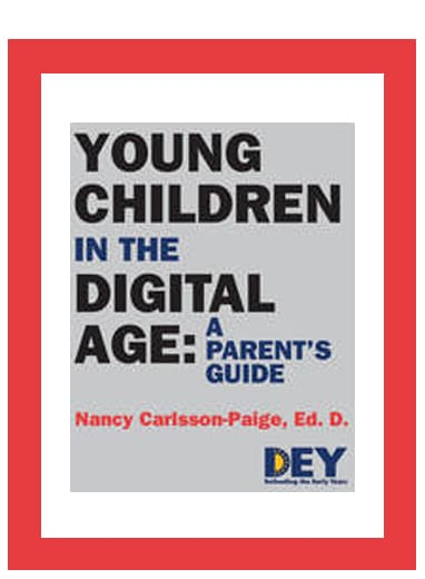 Young Children in the Digital Age: a Parent's Guide
